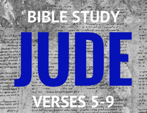 Jude v. 5-9 – Personal Bible Study